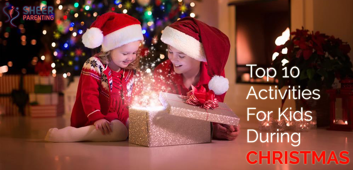 Activities For Kids During Christmas
