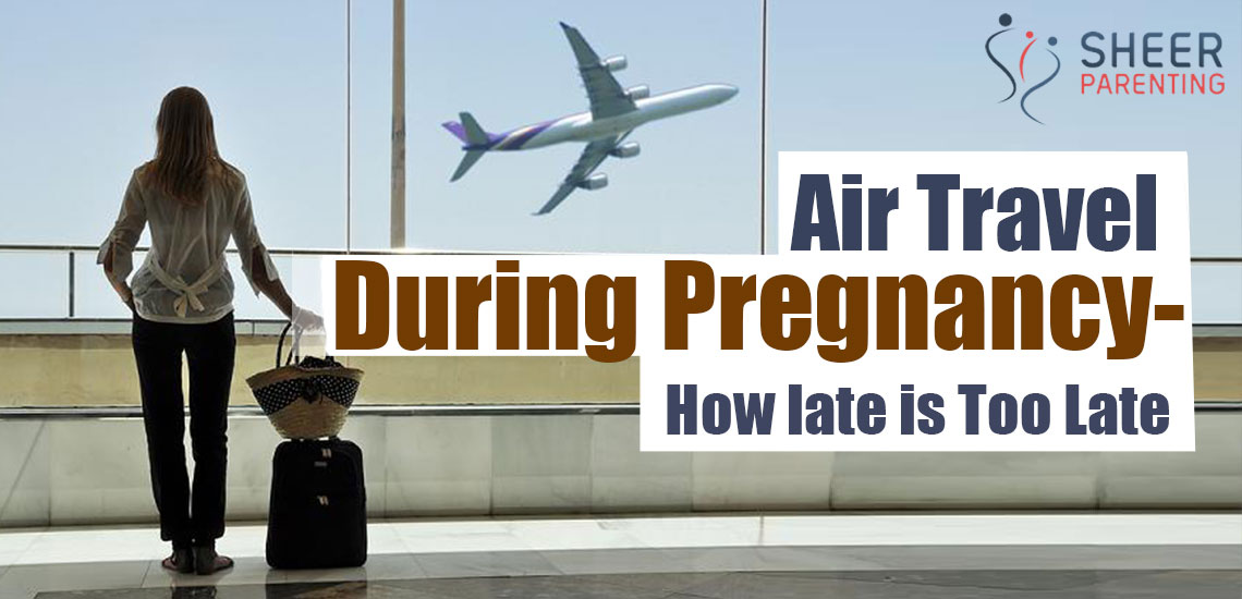 Air Travel During Pregnancy
