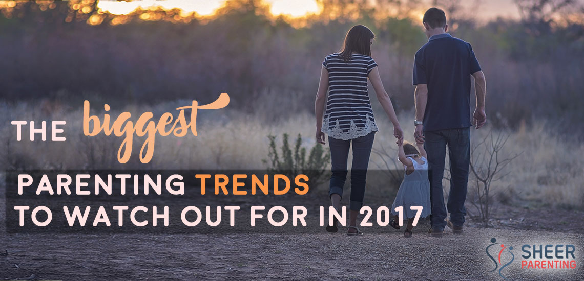 Top 10 Parenting Trends likely to be seen in 2017
