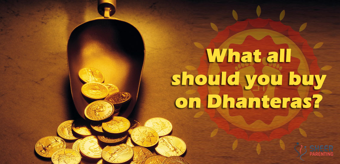 What all should you Buy on Dhanteras to bring prosperity