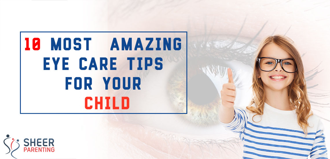 Amazing Eye Care Tips for Kids