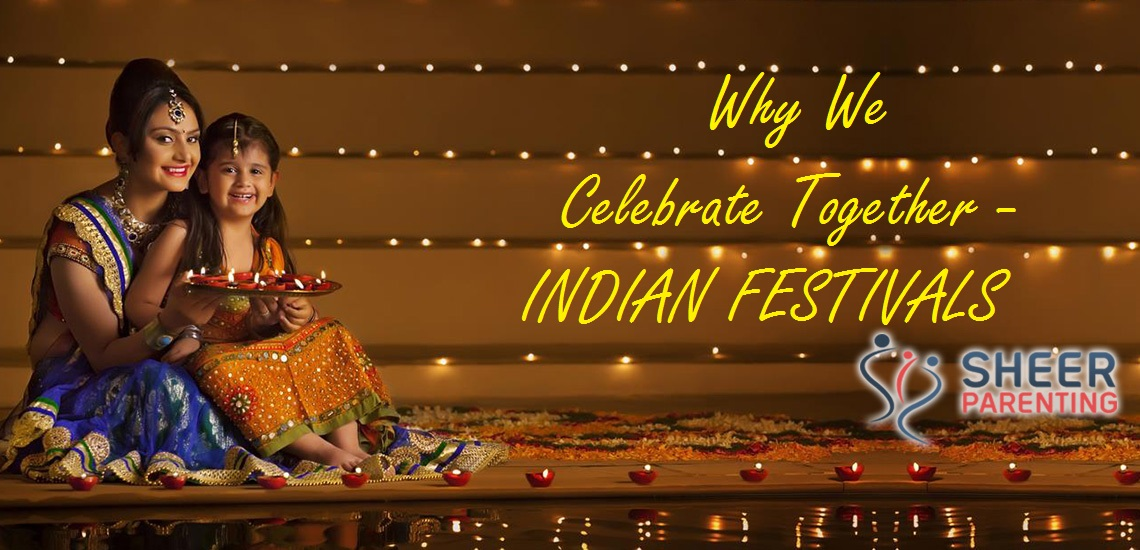 Why-we-Celebrate-Together-Indian-Festivals