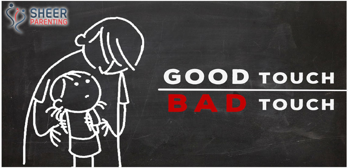 Educate your child about Good Touch Bad Touch
