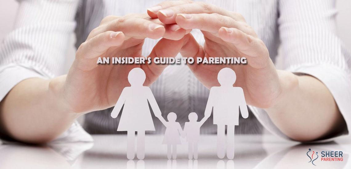 An Insider's Guide to Parenting for parents to refer
